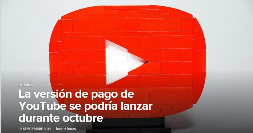 La versión de pago de YouTube se podría lanzar durante octubre0 (0)